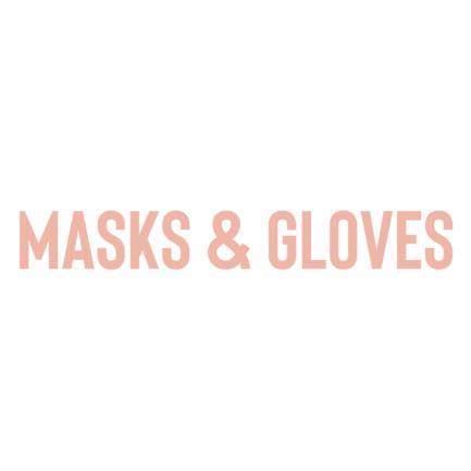 Masks & Gloves